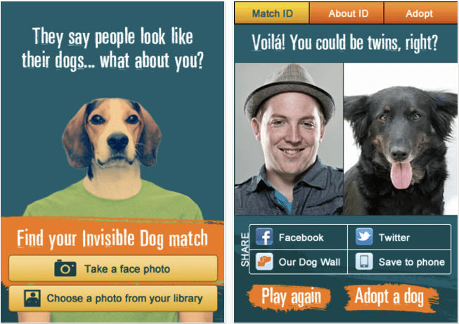 "Screenshot of landing page for app with the quote that says ""They say people look like their dogs... what about you?"" with an image of a beagle wearing a green shirt and the text below saying ""Find your Invisible Dog match"" and who buttons saying ""Take a face photo"" and ""Choose a photo from your library"". The second image is an image of a person matched with a dog and the text ""Voila! You could be twins, right?"". Below the match shows social sharing buttons and two buttons that say ""Play again"" and ""Adopt a dog"""