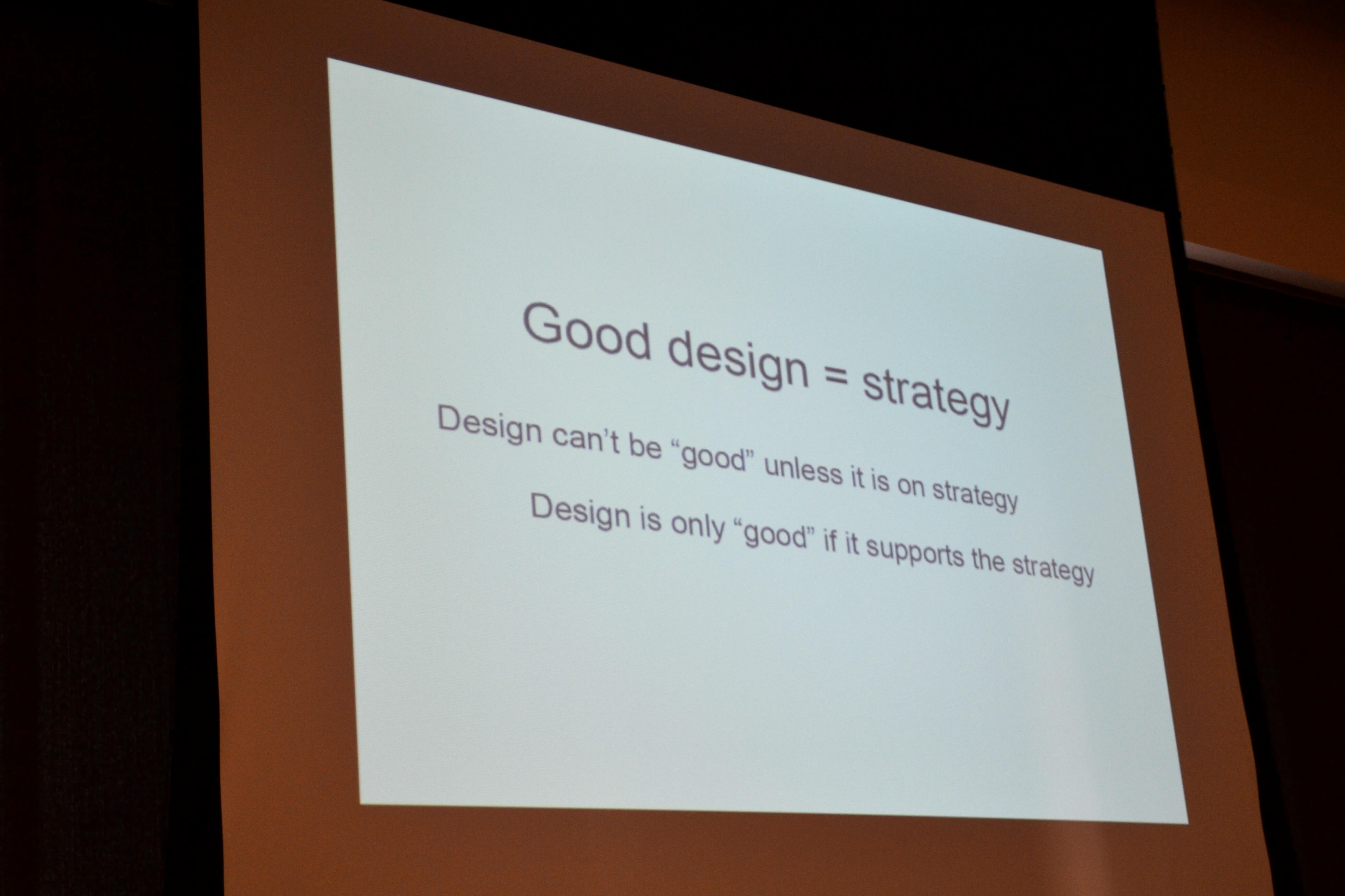 """Image of a slide that says """"Good design = strategy"""""""